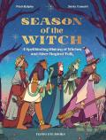 Season of the Witch A Spellbinding History of Witches & Other Magical Folk