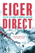 Eiger Direct: The epic battle on the North Face
