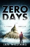 Zero Days: A Cyber Thriller