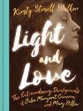 Light and Love: The Extraordinary Developments of Julia Margaret Cameron and Mary Hillier