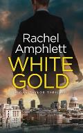 White Gold: A Dan Taylor thriller