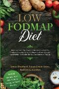 Low Fodmap Diet: Enriched with the Power of the Alkaline Diet To Produce Superior Relief To Digestive Disorders and Acid Reflux To Soot