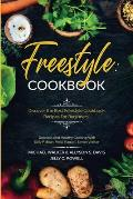 Freestyle Cookbook: Discover the Best Freestyle Cookbook Recipes For Beginners - Delicious And Healthy Cooking: With Sally P. Bean & Heidi
