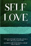 Self Love: Self Compassion & Anxiety Workbook: Learn How You Can Develop Self-Worth, Inner Strength, Happiness, and Mindful Livin