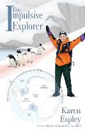The Impulsive Explorer