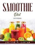 Smoothie Diet: Go Green