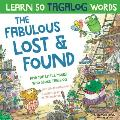 The Fabulous Lost & Found and the little mouse who spoke Tagalog: Laugh as you learn 50 Tagalog words with this fun, heartwarming bilingual English Ta