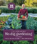 Charles Dowdings No Dig Gardening Course 1 From Weeds to Vegetables Easily & Quickly
