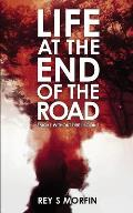 Life At The End Of The Road: Smoke Without Fire - Book 1