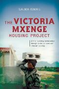 The Victoria Mxenge Housing Project: Women Building Communities Through Social Activism and Informal Learning