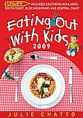 Eating Out with Kids: Sydney: Includes Southern Highlands, South Coast, Blue Mountains and Central Coast
