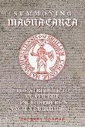 Summoning Magna Carta: The Struggle to Claim the Anglosphere's Ancient Birthright