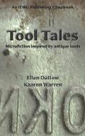 Tool Tales: Microfiction Inspired by Antique Tools