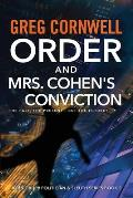 Order and Mrs Cohen's Conviction: John Order Politician & Sleuth Series Book 2