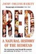 Red A Natural History of the Redhead UK Edition