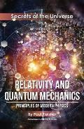 Relativity and Quantum Mechanics: Principles of Modern Physics