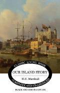 Our Island Story (B&W)