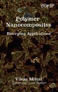 Polymer Nanocomposites: Emerging Applications