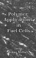 Polymer Applications in Fuel Cells