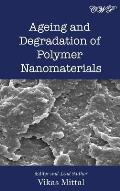 Ageing and Degradation of Polymer Nanomaterials