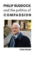 Philip Ruddock and the Politics of Compassion