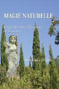 Magie Naturelle: Initiation Aux Rites Sacr