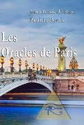 Les Oracles de Paris: D?couvrir Votre Avenir En Quelques Minutes