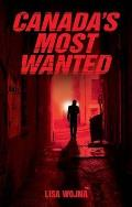 Canadas Most Wanted