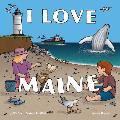 I Love Maine (My Home)