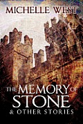 Memory of Stone and Other Stories