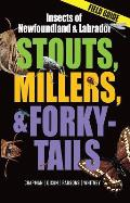 Stouts, Millers and Forky-Tails: Insects of Newfoundland and Labrador