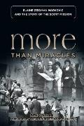 More Than Miracles: Elaine Zeidman Markovic and the Story of Scott Mission