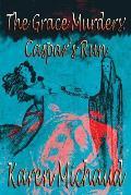 The Grace Murders: Caspar's Run