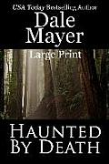 Haunted By Death: Large Print