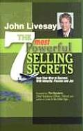 7 Most Powerful Selling Secrets Soar Your Way to Success with Integrity Passion & Joy