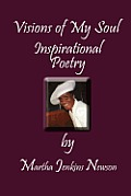 Visions of My Soul: Inspirational Poetry