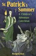 St Patricks Summer A Childrens Adventure Catechism