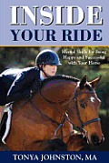 Inside Your Ride Mental Skills for Being Happy & Successful with Your Horse