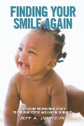Finding Your Smile Again A Child Care Professionals Guide to Reducing Stress & Avoiding Burnout