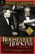 Roosevelt & Hopkins An Intimate History