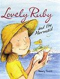 Lovely Ruby & The Mermaid