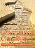 Dreaming Gardens Landscape Architecture & the Making of Modern Israel