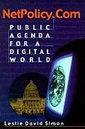 Netpolicy.com: Public Agenda for a Digital World