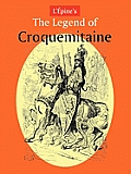 L'Pine's the Legend of Croquemitaine, and the Chivalric Times of Charlemagne