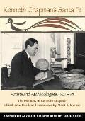 A School for Advanced Research Resident Scholar Book    Kenneth Chapman's Santa Fe