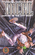 Orphan Of The City Shaft Incal 1