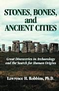 Stone Bones & Ancient Cities