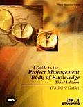 Guide to the Project Management Body of Knowledge 3rd Edition