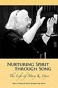 Nurturing Spirit Through Song: The Life of Mary K. Oyer