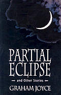 Partial Eclipse & Other Stories